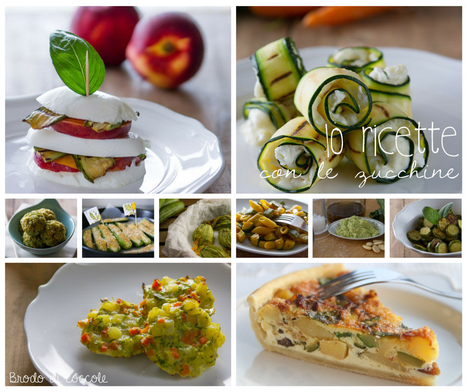 Zucchine 10 ricette facili e leggere brodo di coccole for Ricette leggere