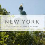 Cose da fare, vedere e mangiare a New York