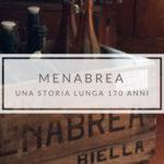 Menabrea e Biella, una storia lunga 170 anni