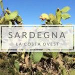 Costa occidentale: la Sardegna selvaggia tutta da scoprire
