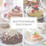 Ricette di pancake dolci e salati